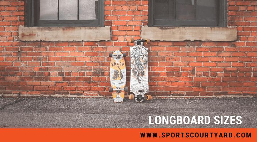 Longboard Sizes