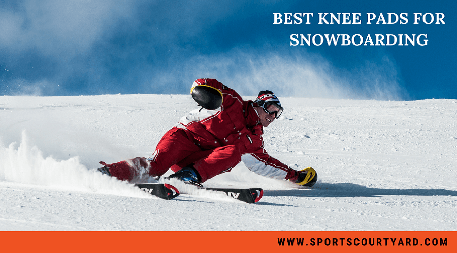 Best Knee Pads For Snowboarding
