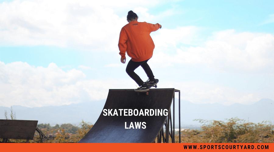 Skateboarding Laws