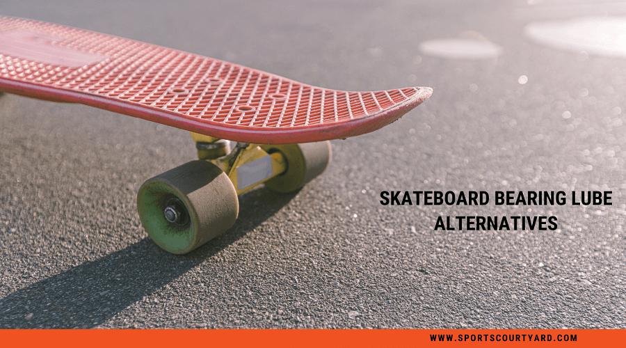 Skateboard Bearing Lube Alternatives