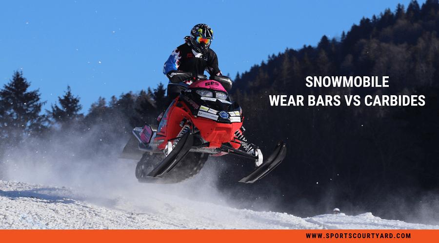 Snowmobile Wear Bars Vs Carbides